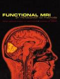 Functional Mri An Introduction to Methods