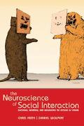 Neuroscience of Social Interaction Decoding, Imitating, and Influencing the Actions of Others
