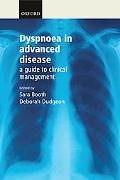 Dyspnoea in Advanced Disease A Guide to Clinical Management