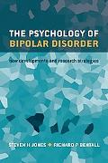 Psychology of Bipolar Disorder New Developments And Research Strategies