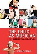 Child As Musician A Handbook of Musical Development