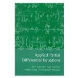 Applied Partial Differential Equations (Oxford Applied & Engineering Mathematics)