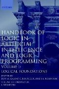 Handbook of Logic in Artificial Intelligence and Logic Programming Logical Foundations