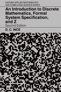 Introduction to Discrete Mathematics, Formal System Specification, and Z