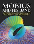 Mobius and His Band: Mathematics and Astronomy in Nineteenth-Century Germany - John Fauvel -...