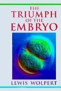 Triumph of the Embryo