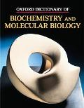 Oxford Dictionary of Biochemistry and Molecular Biology - A. D. Smith - Hardcover
