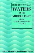 International Waters of the Middle East from Euphrates-Tigris to Nile
