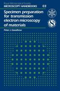 Specimen Preparation for Transmission Electron Microscopy of Materials