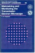 Maintaining and Monitoring the Transmission Electron Microscope - S. K. Chapman - Paperback