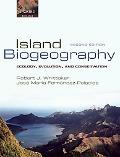 Island Biogeography Ecology, Evolution, and Conservation