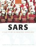 SARS A Case Study in Emerging Infections