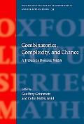 Combinatorics, Complexity, and Chance A Tribute to Dominic Welsh