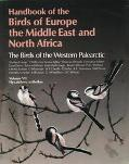 Handbook of the Birds of Europe, the Middle East, and North Africa The Birds of the Western ...