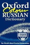 Oxford Color Russian Dictionary Russian-English, English-Russian = Russko-Angliiskii, Anglo-...
