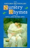 The Oxford Dictionary of Nursery Rhymes - Iona Archibald Opie - Hardcover