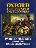 Oxford Illustrated Encyclopedia: World History from 1800 to the Present Day, Vol. 4
