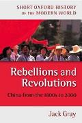 Rebellions and Revolutions China from the 1800s to 2000