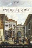 Preventive Justice (Oxford Monographs on Criminal Law and Justice)