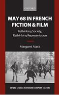 May 68 in French Fiction and Film Rethinking Society, Rethinking Representation