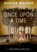 Once upon a Time : A Short History of Fairy Tale