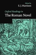 Oxford Readings in the Roman Novel