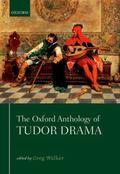 Oxford Anthology of Tudor Drama