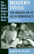 Modern India The Origins of an Asian Democracy