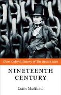 Nineteenth Century The British Isles, 1815-1901