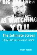 Intimate Screen Early British Television Drama