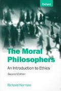 Moral Philosophers An Introduction to Ethics
