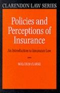 Policies and Perception of Insurance An Introduction to Insurance Law