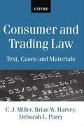 Consumer and Trading Law Text, Cases and Materials