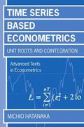 Time-Series-Based Econometrics Unit Roots and Co-Integrations