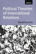 Political Theories of International Relations From Thucydides to the Present