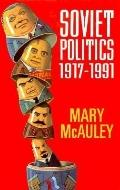 Soviet Politics,1917-1991