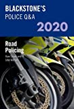 Blackstone's Police Q&As 2020 Volume 3: Road Policing