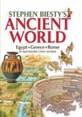 Stephen Biesty's Ancient World: Egypt, Rome, Greece in Spectacular Cross-section