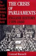 Crisis of Parliaments English History, 1509-1660