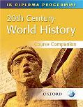 IB History Course Companion: International Baccalaureate Diploma Programme