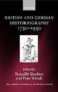 British and German Histography, 1750-1950 Traditions, Perceptions, and Transfers