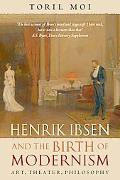 Henrik Ibsen and the Birth of Modernism