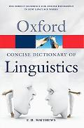 The Concise Oxford Dictionary Linguistics 2e