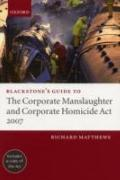 Blackstone's Guide to the Corporate Manslaughter Act