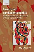 Poverty and Fundamental Rights The Justification and Enforcement of Socio-economic Rights