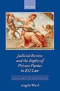 Individual Rights and Private Party Judicial Review in the Eu