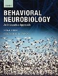 Behavioral Neurobiology: An Integrative Approach