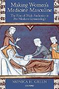 Making Women's Medicine Masculine