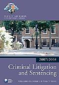 Criminal Litigation and Sentencing 07-08