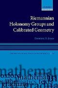 Riemannian Holonomy Groups and Calibrated Geometry